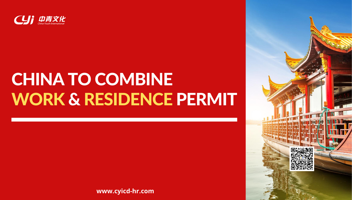 China to Combine Work & Residence Permit
